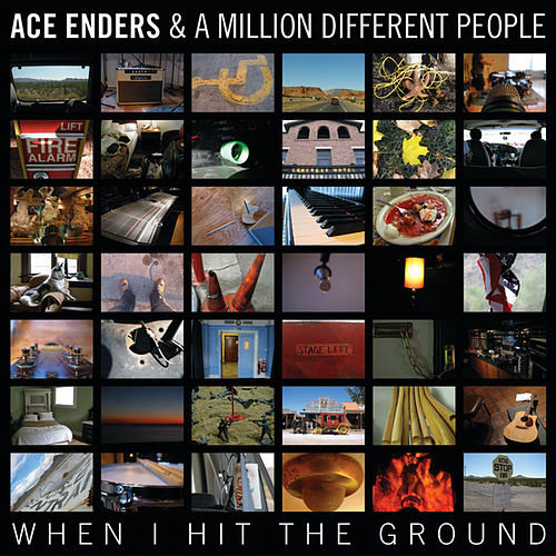 When I Hit The Ground by Ace Enders and a Million Different People