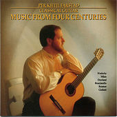 Music From Four Centuries by PK Farstad