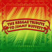 The Reggae Tribute To Jimmy Buffett de Jimmy Buffett