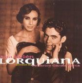 Lorquiana: Poemas De F. Garcia Lorca by Ana Belén