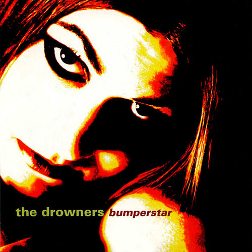 Bumperstar by Drowners