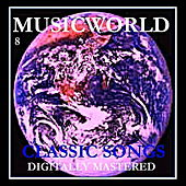 Musicworld - Classic Songs Vol. 8 by Various Artists