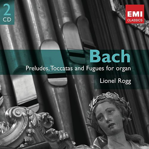 Bach: Organ Works Vol.1 by Lionel Rogg