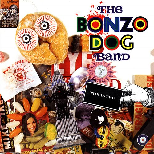The Bonzo Dog Band - The Intro by The Bonzo Dog Doo Dah Band