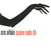 Quase Tudo Dá by Cris Aflalo