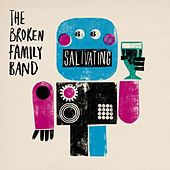 Salivating by The Broken Family Band