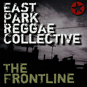 The Frontline by East Park Reggae Collective