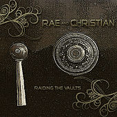 Raiding The Vaults by Rae & Christian