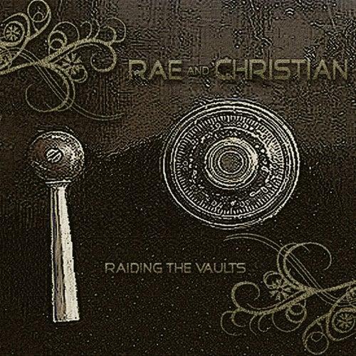 Raiding The Vaults by Rae & Christian
