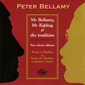 Mr Bellamy, Mr Kipling & The Tradition by Peter Bellamy