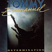 Determination by Tommy Emmanuel
