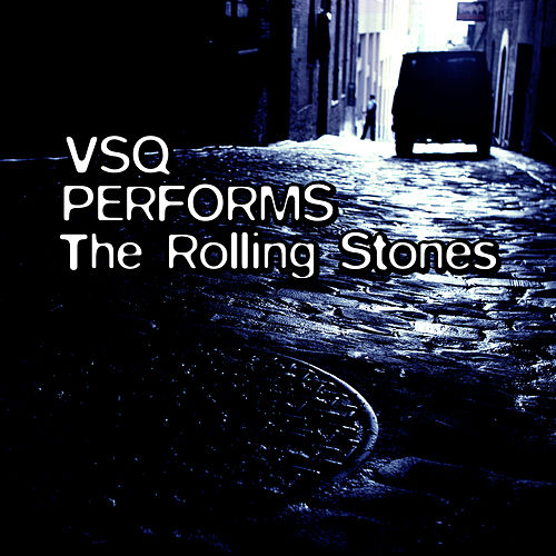 The String Quartet Tribute To The Rolling Stones by Various Artists