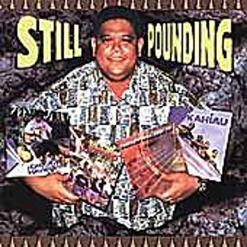 Still Pounding: The Best Of Poi Pounder... by Various Artists
