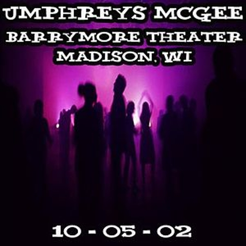 10-05-02 - Barrymore Theater - Madison, WI by Umphrey's McGee