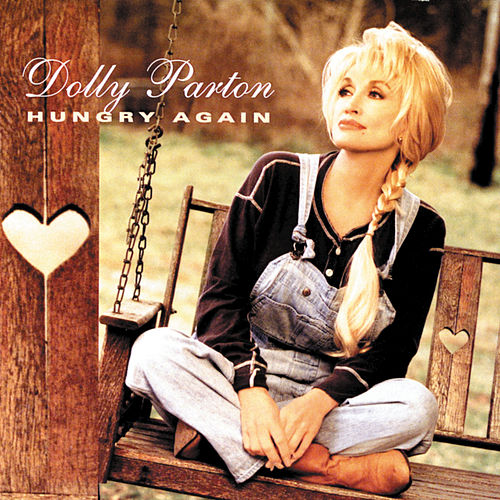 Hungry Again by Dolly Parton