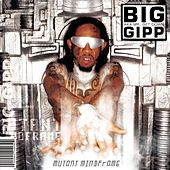 Mutant Mindframe by Big Gipp