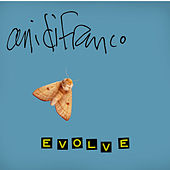 Evolve by Ani DiFranco