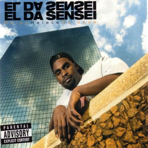 Relax Relate Release by El Da Sensei
