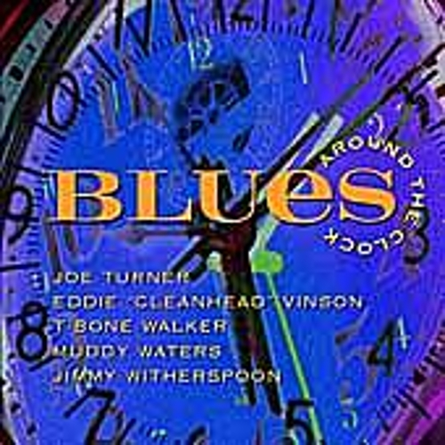 Blues Around The Clock by Various Artists