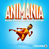 Animania - Music from Animated Movies Vol. 2 by Various Artists
