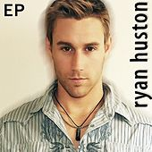Love You Forever EP by Ryan Huston