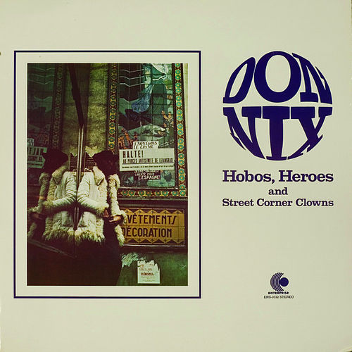 Hobos, Heroes And Street Corner Clowns by Don Nix