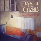 New Direction by David & the Citizens