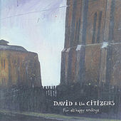 For All Happy Endings by David & the Citizens