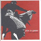Games At High Speeds by Pilot To Gunner