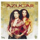 Mucho Azucar (Grandes Exitos) by Azucar Moreno