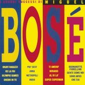 I Grandi Successi by Miguel Bosé