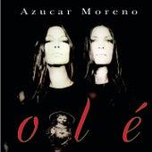 Olé by Azucar Moreno