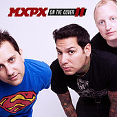 On The Cover II by MxPx