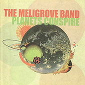 Planets Conspire by The Meligrove Band