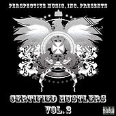 Certified Hustlers Vol. 2 by Various Artists