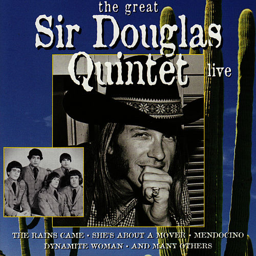 Live by Sir Douglas Quintet