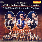 The Magic of The Budapest Gypsy Orchestra by Various Artists