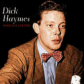 Once In A Lifetime by Dick Haymes