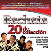 Bachata - 20 de Coleccion by Various Artists