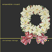Christmas Tidings by Ensemble Vivant