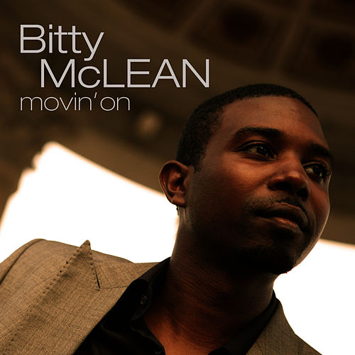 Movin' On by Bitty McLean
