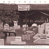 Monuments by Kate Campbell