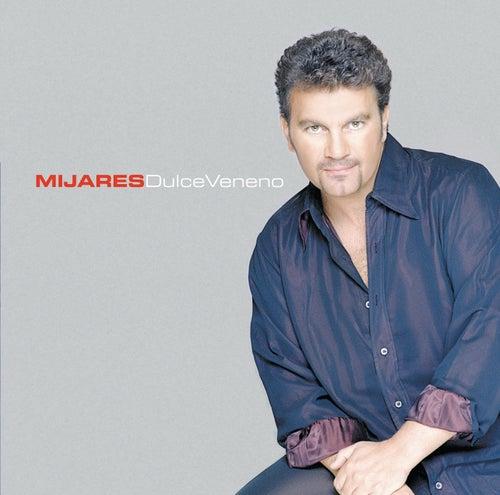 Dulce Veneno by Mijares