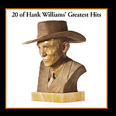 20 Greatest Hits by Hank Williams