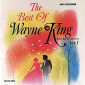 Best Of Wayne King by Wayne King
