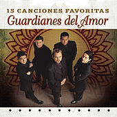 15 Canciones Favoritas by Guardianes Del Amor