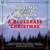 Christmas On The Mountain: A Bluegrass Christmas by Various Artists