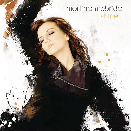 Shine by Martina McBride