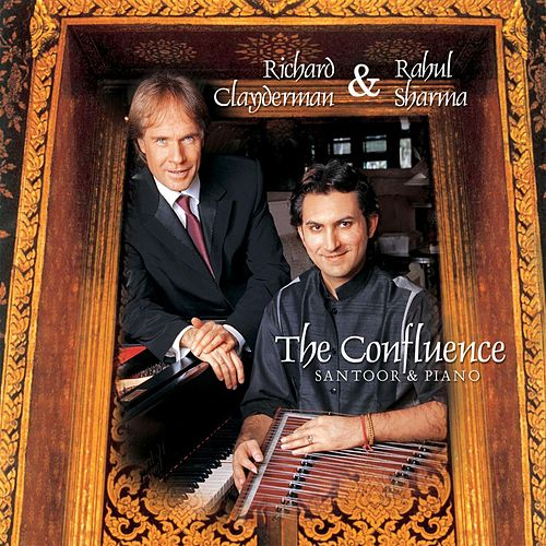 The Confluence: Santoor & Piano by Richard Clayderman