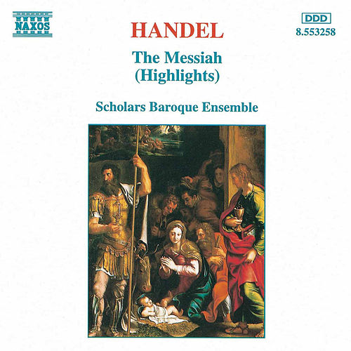The Messiah (Highlights) by George Frideric Handel